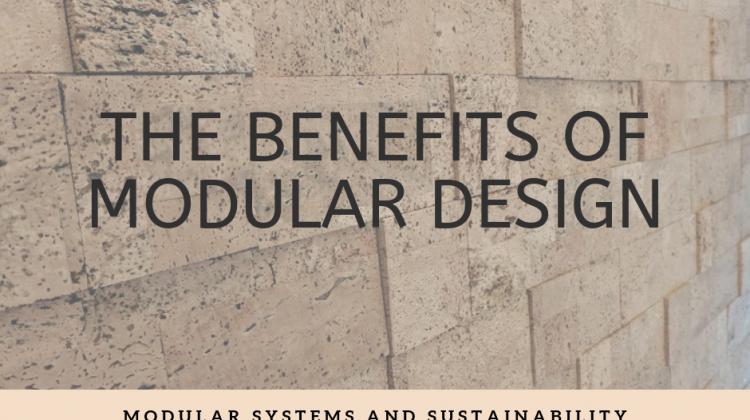 The Benefits of Modular Design