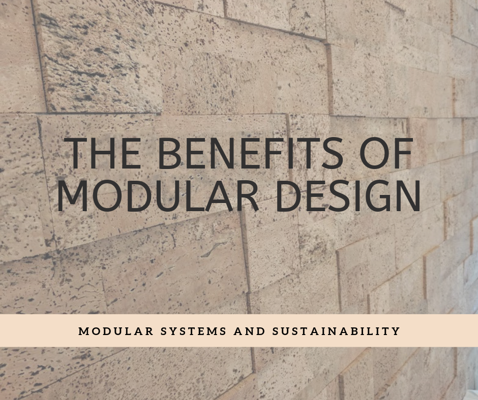The Benefits of Modular Design