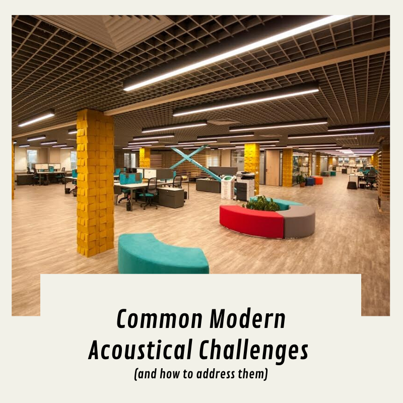 Acoustical Challenges